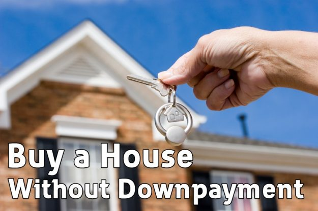 Buy a house without downpayment