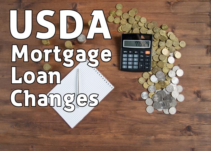 USDA Mortgage Loan Changes