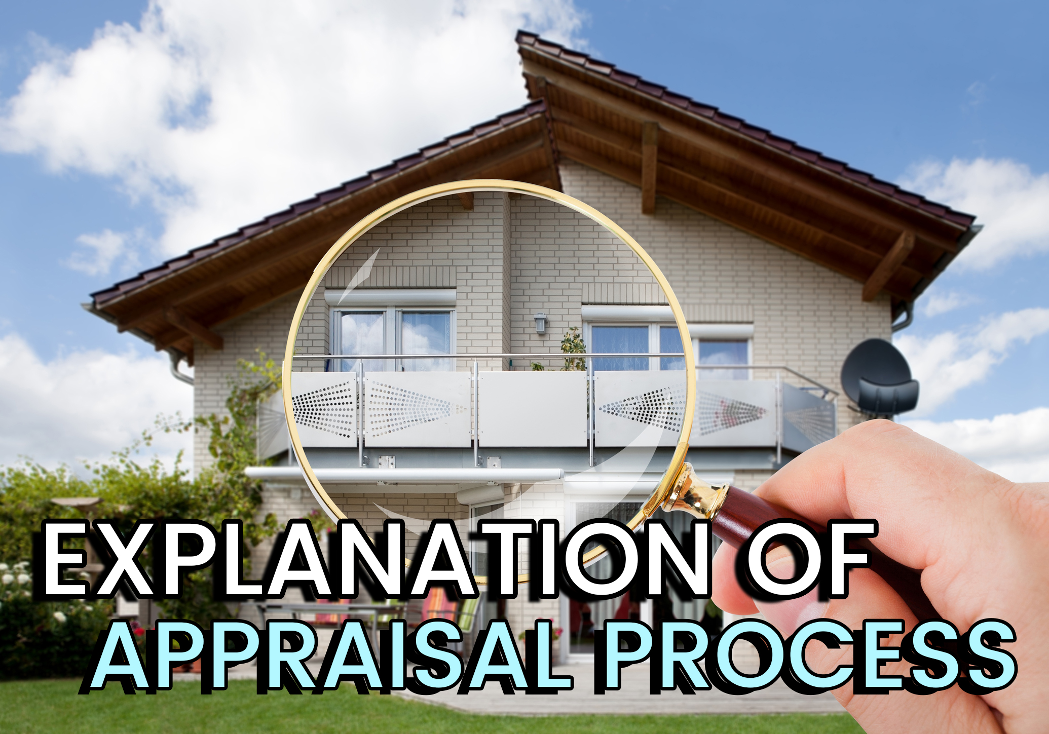 explanation of appraisal process