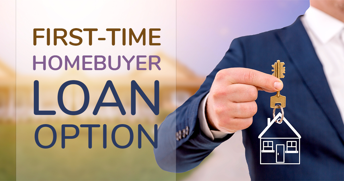 Best mortgage options for first time home buyers