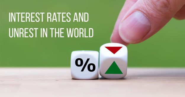 Interest Rates and Unrest in the World